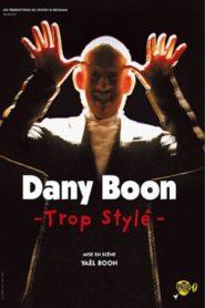 Dany Boon – Trop stylé