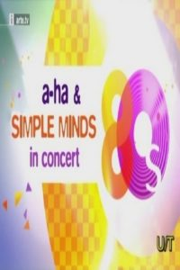 Simple Minds & A-ha – In concert Schloss Engers in Neuwied