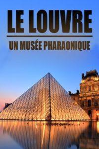 Le Louvre un musée pharaonique