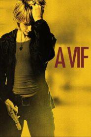 À vif (The Brave One)