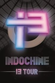 Indochine – Le 13 Tour