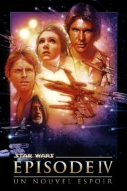 Star Wars : Episode IV – Un Nouvel Espoir (La Guerre des Étoiles)