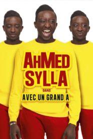 Ahmed Sylla : Avec un grand A