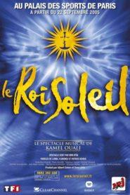 Le Roi Soleil : Le Spectacle