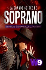 La grande soirée de Soprano Le concert pour la tolérance
