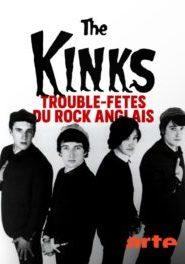 The Kinks Trouble-fêtes du rock anglais
