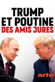 Trump et Poutine des amis jurés