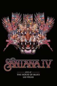 Santana IV: Live at The House of Blues Las Vegas