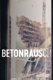 Betonrausch (Rising High)