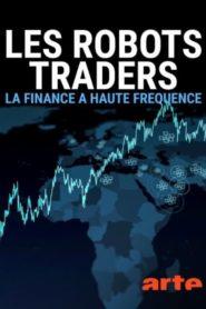 Les robots traders : la finance à haute fréquence