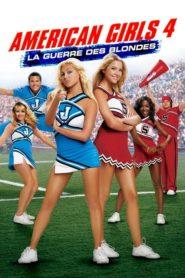 American Girls 4: La guerre des blondes