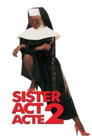 Sister Act: acte 2