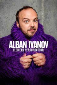 Alban Ivanov – Elément perturbateur