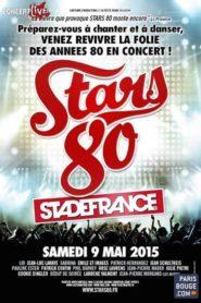 Stars 80 : le concert au Stade de France
