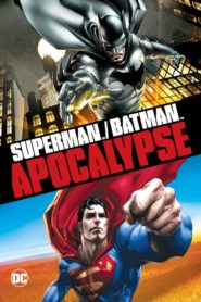 Superman / Batman : Apocalypse