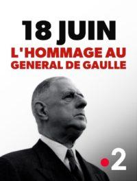 18 juin L'Hommage au Général De Gaulle