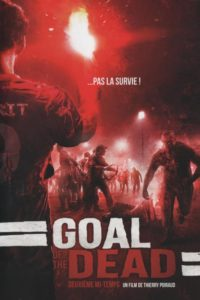 Goal of the Dead – Deuxième mi-temps