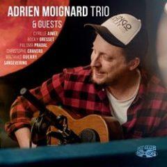 Adrien Moignard - Adrien Moignard Trio and Guests