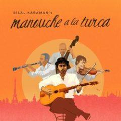 Bilal Karaman - Manouche a La Turca