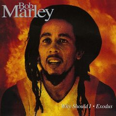 Bob Marley & The Wailers – Why Should I / Exodus