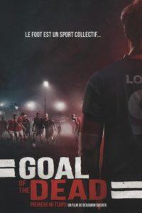 Goal Of The Dead – Première Mi-Temps