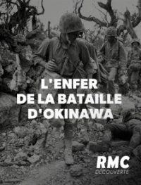 L'Enfer de la Bataille d'Okinawa