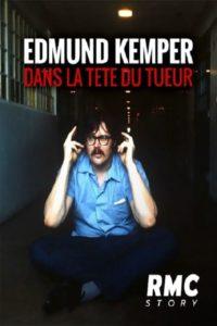 Edmund Kemper Dans la tête du tueur