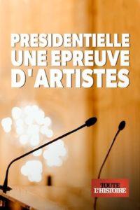 Présidentielle une épreuve d'artistes