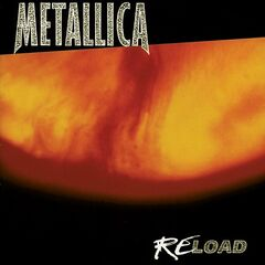 Metallica – Reload (Remastered) (2020)