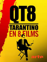 QT8 Quentin Tarantino en 8 films
