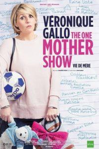 Véronique Gallo – The One Mother Show