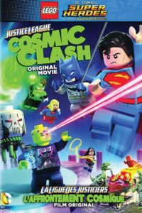 LEGO DC Comics Super Héros la ligue des justiciers : L'affrontement cosmique