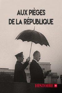 Aux pièges de la République