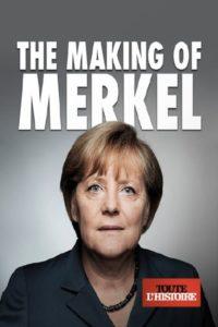 The making of Merkel