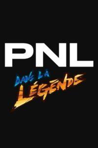 PNL – Dans la légende tour