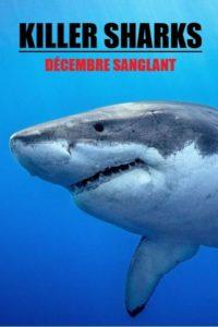 Killer Sharks : décembre sanglant