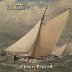 Gilbert Bécaud – Sailing