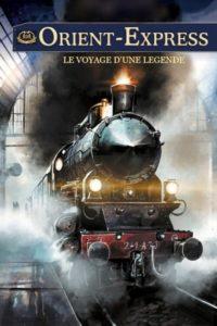 Orient-Express le voyage d'une légende