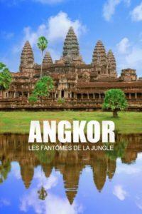 Angkor les fantômes de la jungle