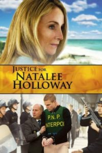 Natalee Holloway : justice pour ma fille