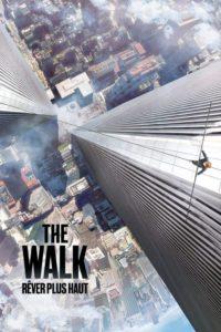 The Walk : Rêver plus haut