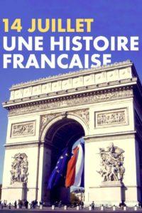 14 juillet une histoire française