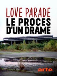 Love Parade Le procès d'un drame