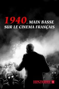 1940 main basse sur le cinéma français