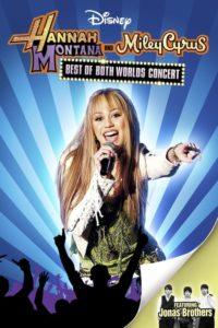 Hannah Montana et Miley Cyrus : Le Film concert évènement