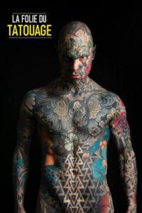 La folie du tatouage