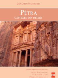 Monuments éternels – Pétra capitale du désert