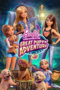 Barbie Et Ses Soeurs: La Grande Aventure Des Chiots