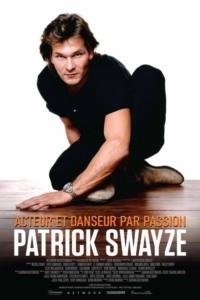 Patrick Swayze – Acteur et danseur par passion