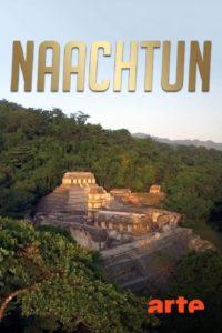 Naachtun : la cité maya oubliée
